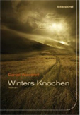 Winter's Knochen